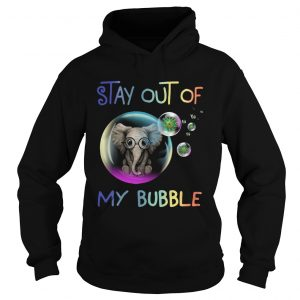 Elephant Stay Out Of My Bubble  Hoodie