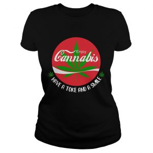 Enjoy Cannabis Have A Toke And A Smile  Classic Ladies