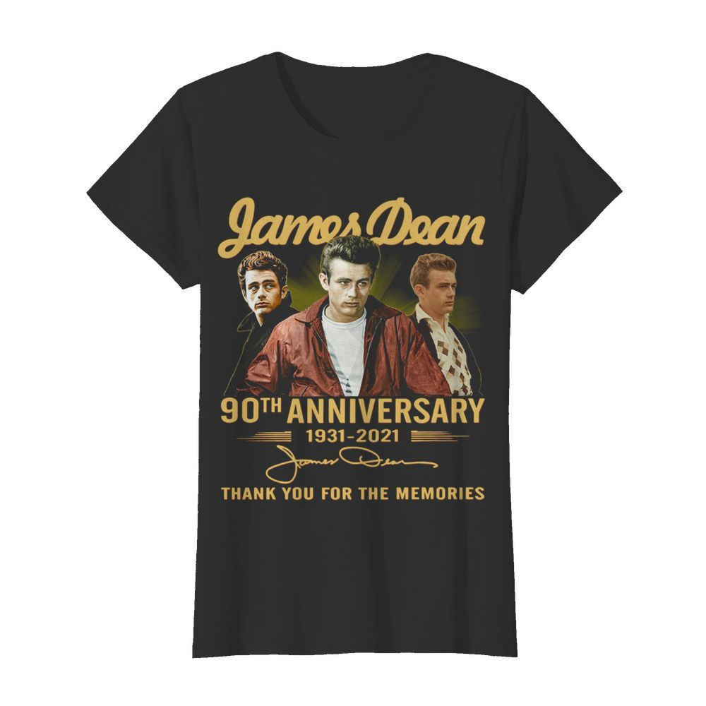 James Dean 90th Anniversary 1931 2021 Thank You For The Memories Signature  Classic Women's T-shirt