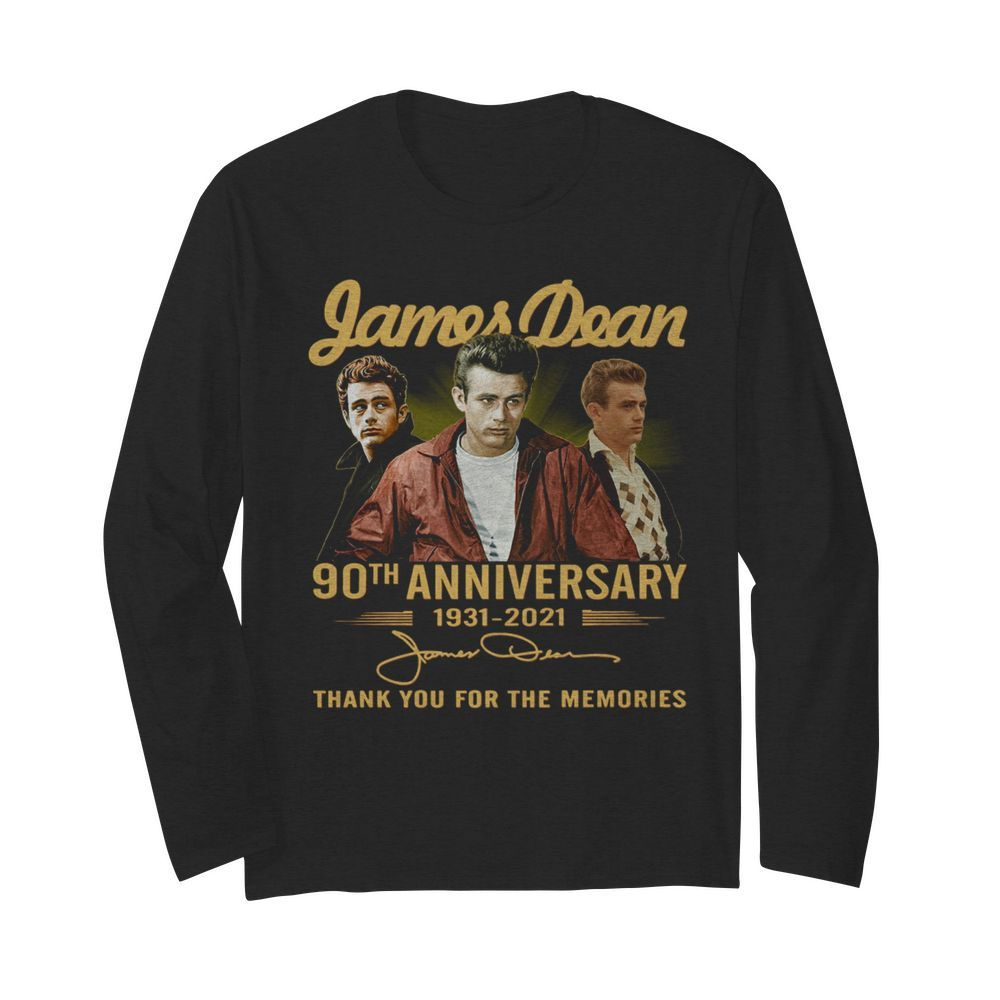 James Dean 90th Anniversary 1931 2021 Thank You For The Memories Signature  Long Sleeved T-shirt
