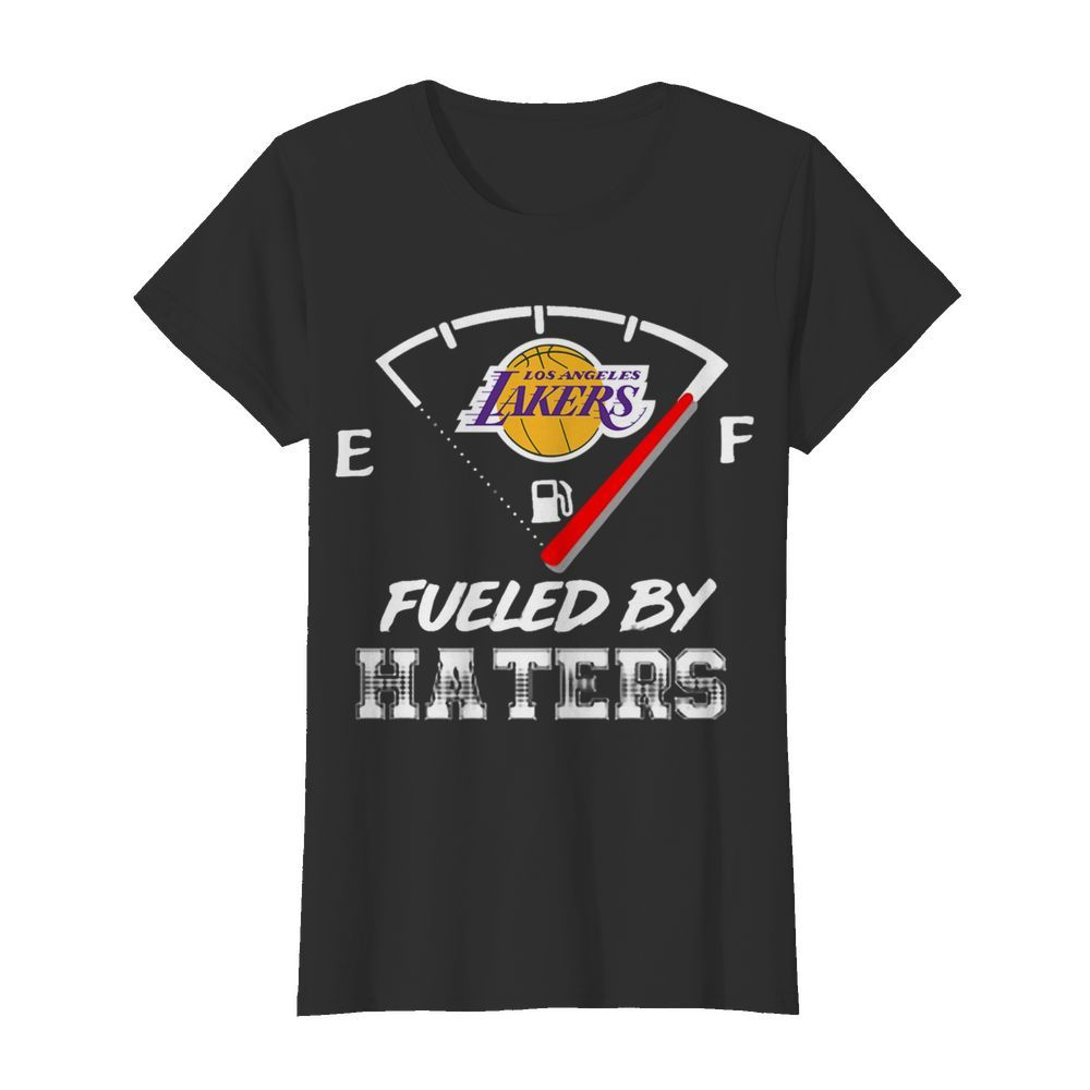 Los Angeles Lakers Nba Basketball Fueled By Haters Sports  Classic Women's T-shirt