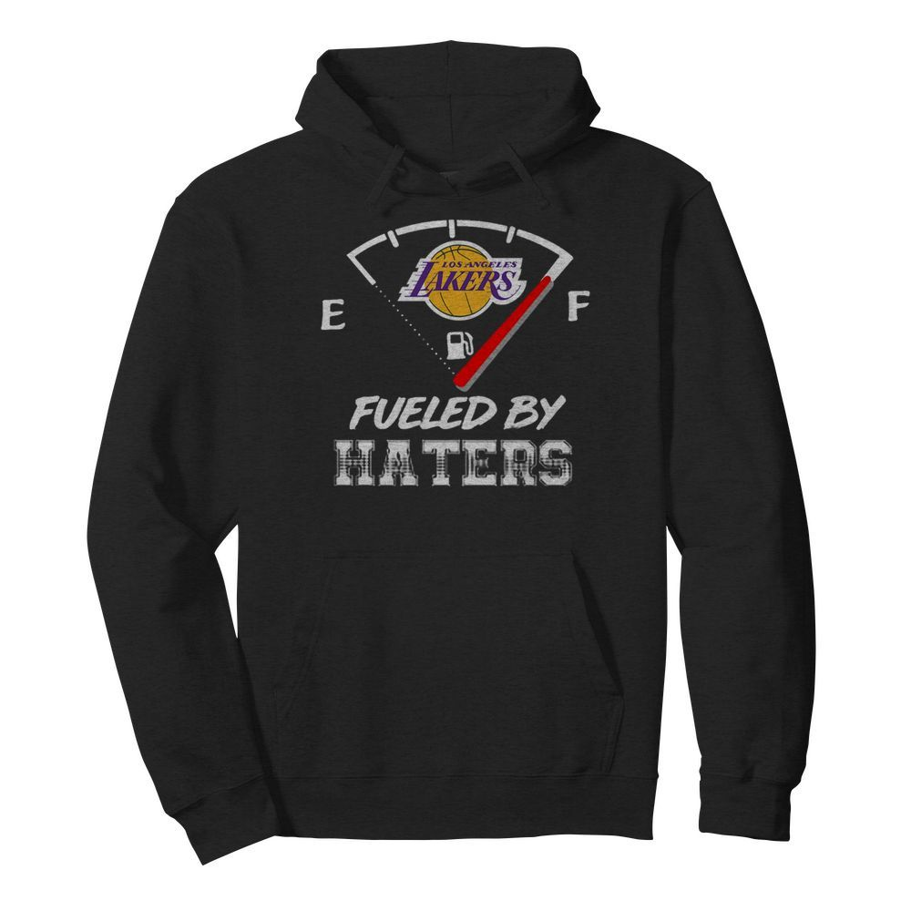 Los Angeles Lakers Nba Basketball Fueled By Haters Sports  Unisex Hoodie
